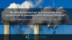 Molestie Olfattive - non servono Modelli Matematici di Dispersione in Atmosfera
