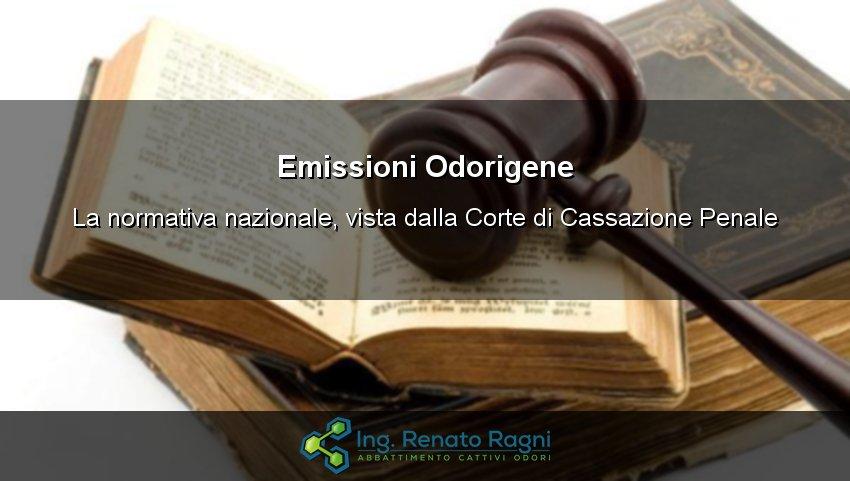 Emissioni Odorigene Normativa: come la interpreta la Corte di Cassazione Penale